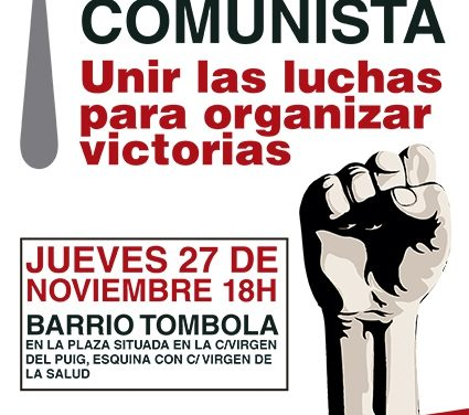 Mitin comunista -unir las luchas para organizar victorias-