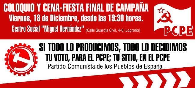 Coloquio con los candidatos y posterior cena y fiesta final de campaña en La Rioja