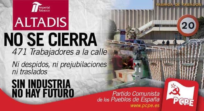 La Rioja: Los y las comunistas del PCPE lucharemos contra el cierre de ALTADIS.