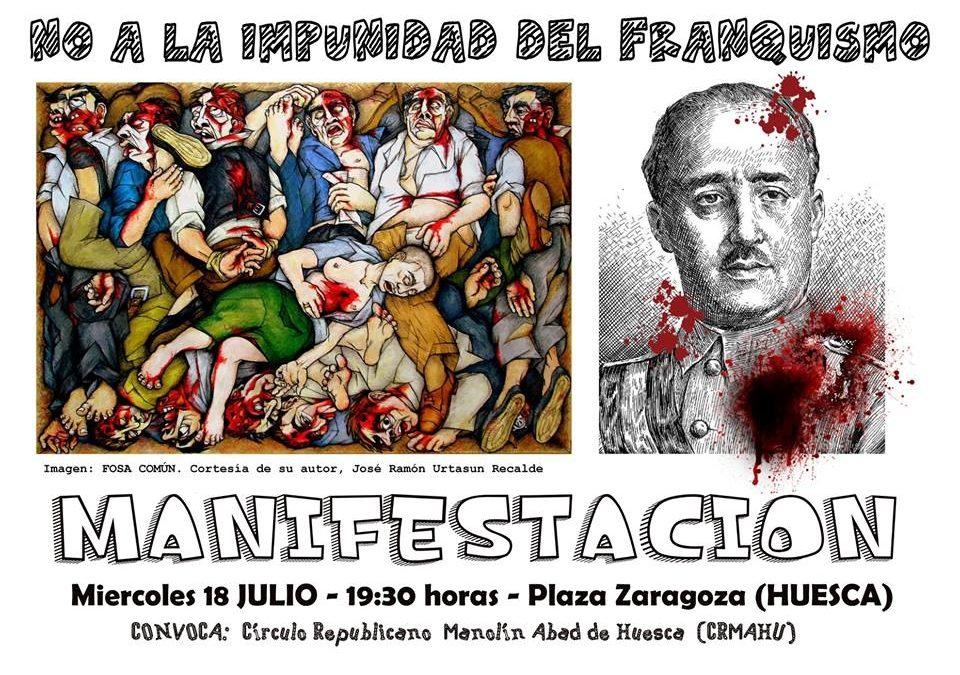 Huesca: 18 J. No a la impunidad del Franquismo