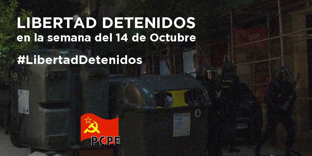 COMUNICADO DEL PCPE-MADRID POR LAS DETENCIONES EN LA SEMANA DEL 14 DE OCTUBRE