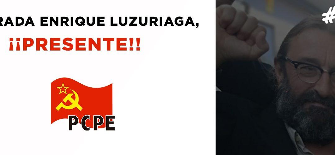 En memoria de Enrique Luzuriaga, Comunista