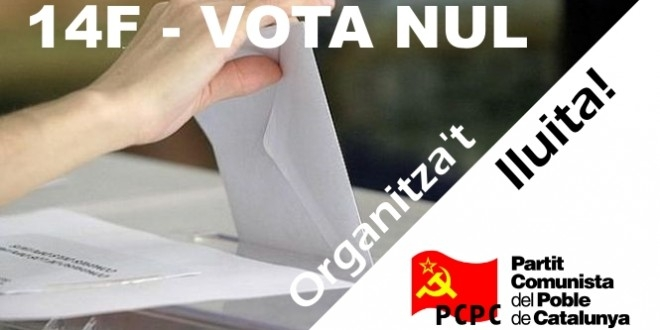 [Catanunya] 14F – Vota nul, organitza't i lluita!