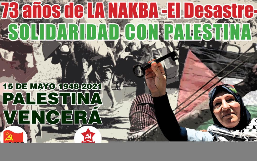 En el 73 Aniversario de Al-Nakba: SOLIDARIDAD CON PALESTINA