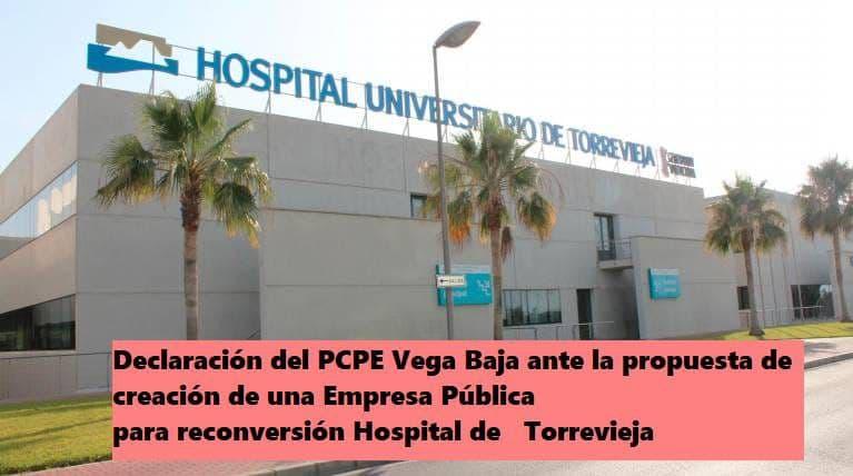 [Vega Baja] Ante la creación de Empresa Pública de Salud como método de reconversión de concesiones del departamentos de salud de Torrevieja