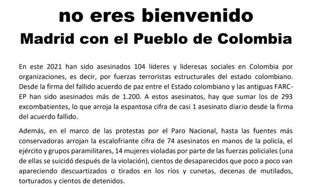 [Madrid] Duque Narco-paramilitar, no eres bienvenido. Madrid con el Pueblo de Colombia