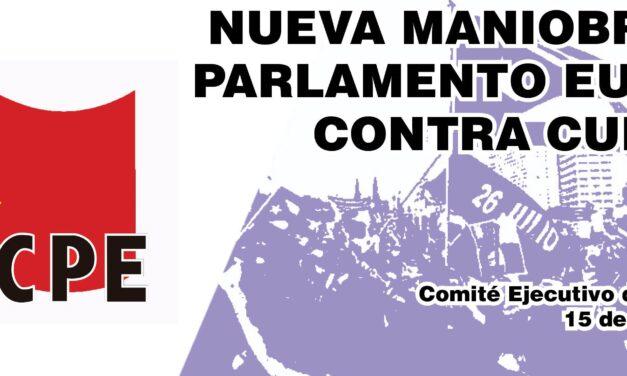EL PCPE DENUNCIA LA NUEVA MANIOBRA DEL PARLAMENTO EUROPEO CONTRA CUBA